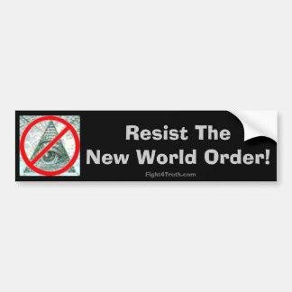 Resista el nuevo orden mundial - pegatina para el  pegatina de parachoque