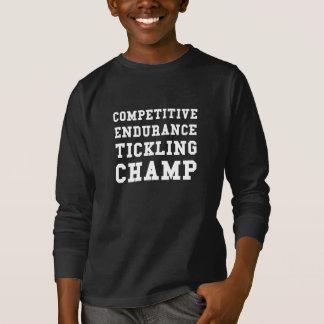 Resistencia competitiva que cosquillea al campeón camiseta