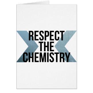 Respete la química tarjeta