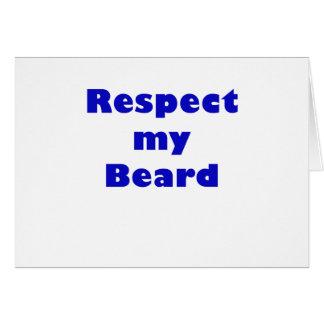 Respete mi barba tarjeta de felicitación