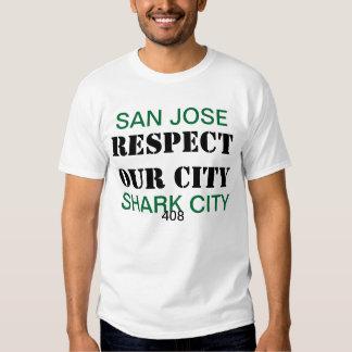 respete nuestra ciudad del tiburón de San Jose de Camisetas