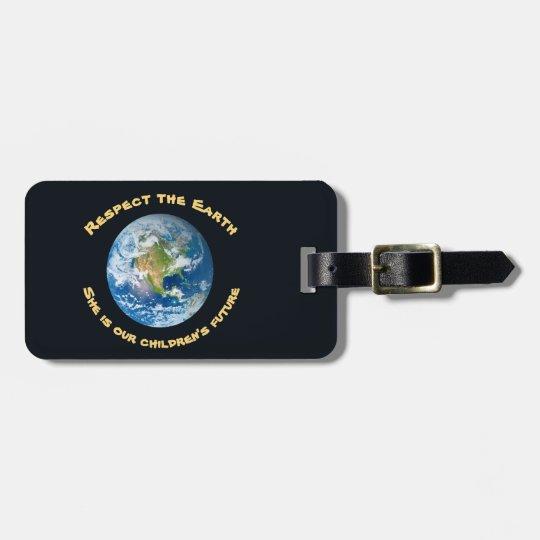 Respete nuestra etiqueta del equipaje de la tierra