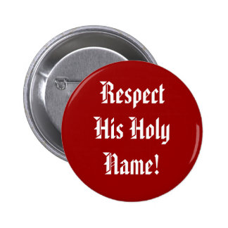 Respete su botón conocido santo