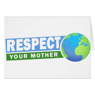 Respete su día de madre tierra - tarjeton