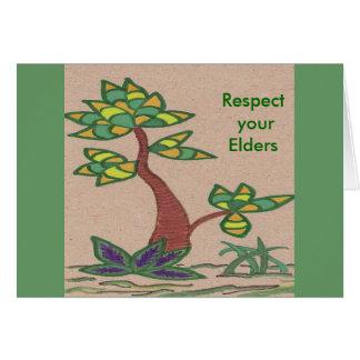 Respete sus ancianos (y los robles, las palmas y H Tarjeta De Felicitación