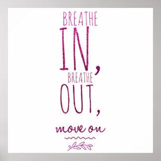 Respire adentro respiran hacia fuera cita de póster