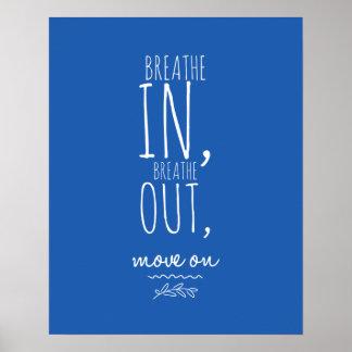 Respire adentro respiran hacia fuera la cita póster