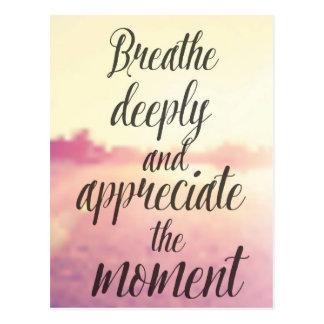 Respire profundamente y aprecie el momento postal