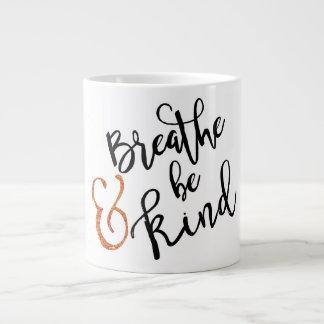 """""""Respire y sea"""" taza inspirada buena"""