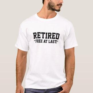 ¡Retirado - libere en el último! Camiseta