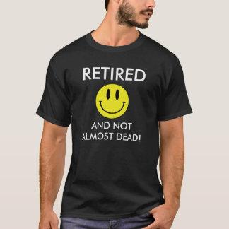 Retirado y no casi absolutamente camiseta