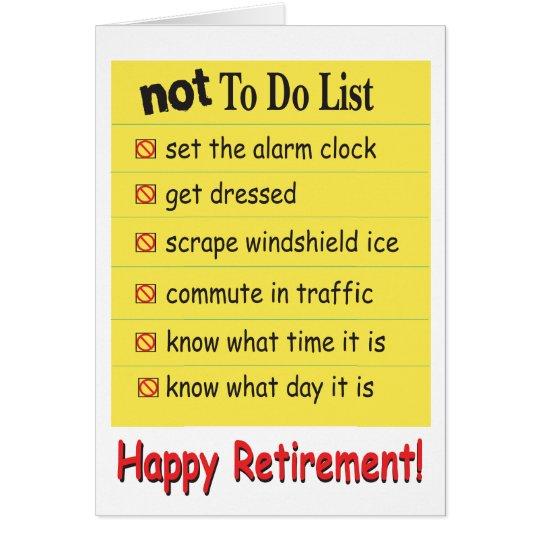 Retiro feliz para no hacer la lista tarjeta de felicitación