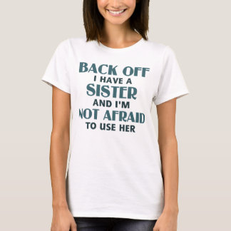 Retrocédame tienen una hermana (azul) camiseta