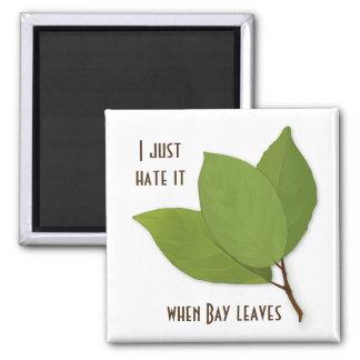 Retruécano de la hierba, lo odio cuando la bahía imanes