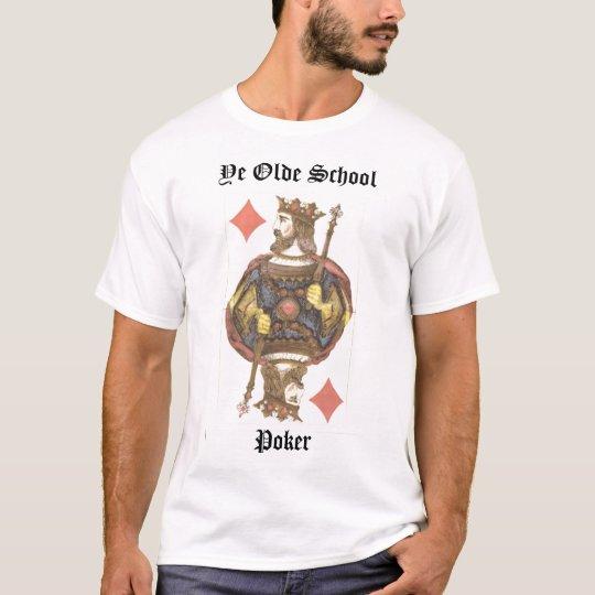 Rey de los diamantes YE Olde SchoolPoker Camiseta