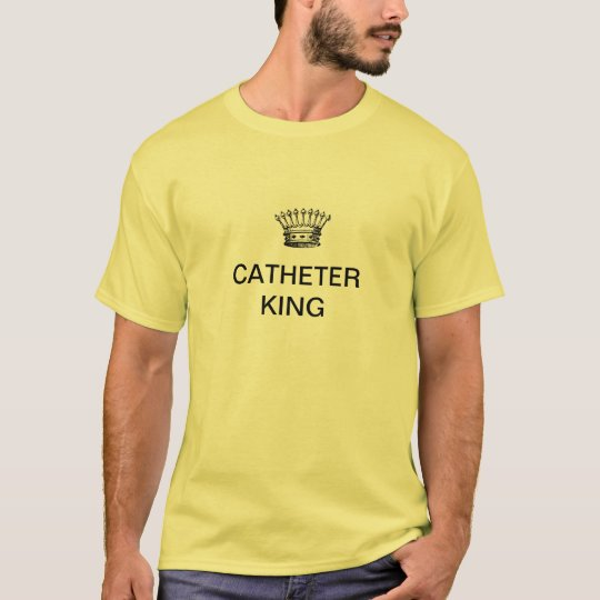 REY DEL CATÉTER CAMISETA