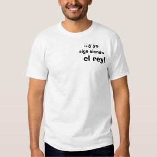 rey del EL del siendo del sigo Camiseta