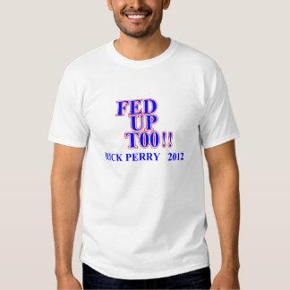 Rick Perry 2012 cansado también Camisetas