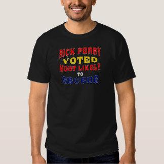 Rick Perry - votado muy probablemente para secede Camiseta