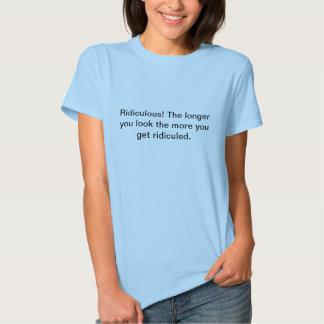 ¡Ridículo! Camisetas