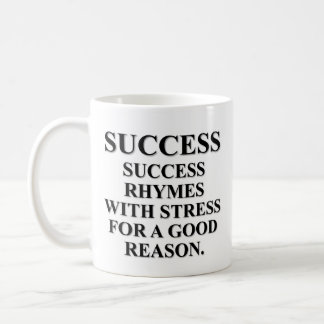 Rimas del éxito con la tensión por una razón taza básica blanca