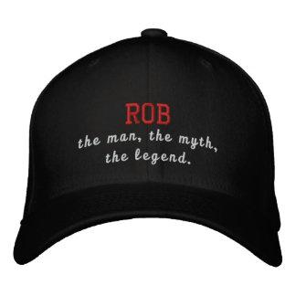 Rob el hombre, el mito, la leyenda gorra de beisbol