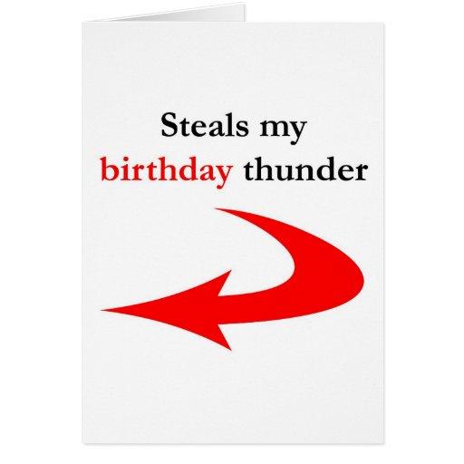 Roba mi trueno del cumpleaños felicitacion