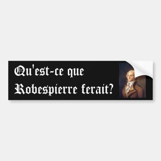 Robespierre (subtítulo francés) etiqueta de parachoque