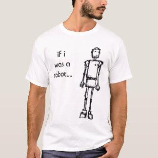 ROBOT, si era un robot…. Camiseta