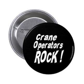 ¡Roca de los operadores de grúa! Botón