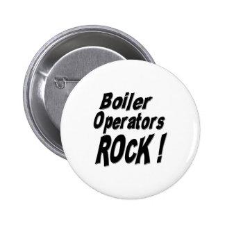 ¡Roca de los operadores de la caldera! Botón