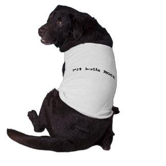 ¡ROCA de los pitbulls! Camiseta Sin Mangas Para Perro