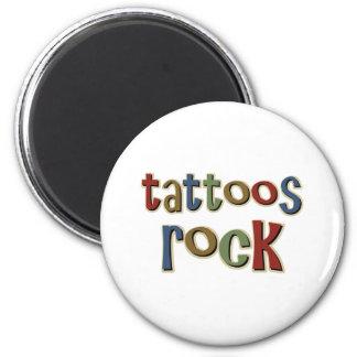 Roca de los tatuajes imán para frigorifico
