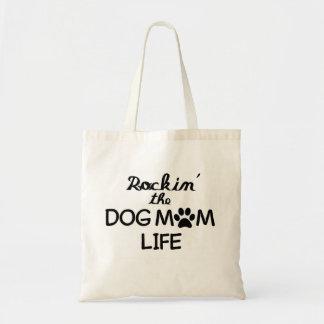 Rockin la vida de la mamá del perro bolso de tela