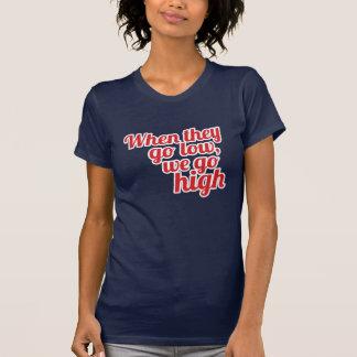Rojo cuando pasan a BAJO pasamos a ALTO el voto Camiseta