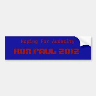 Ron Paul 2012 - El esperar audacia Pegatina Para Coche