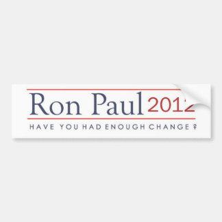 ¿Ron Paul 2012 le tiene tenía bastante cambio? Pegatina Para Coche