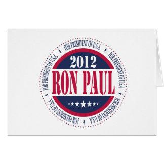 Ron Paul para el presidente Tarjeta De Felicitación