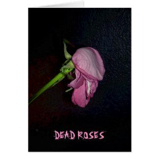 Rosas muertos: La floración está del flor, bebé Tarjeta