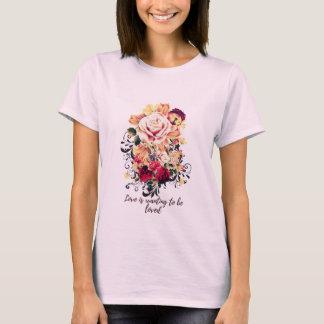 Rosas y lila. El amor está queriendo ser amado Camiseta