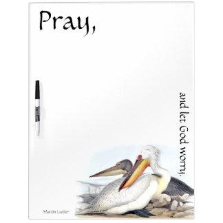 Ruegue deje a dios preocuparse al tablero seco del
