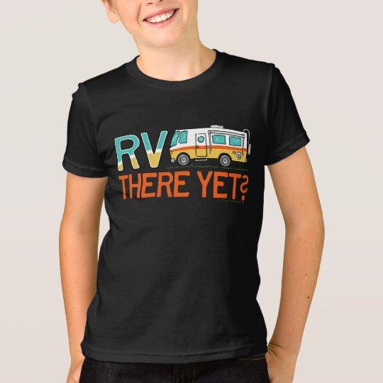 ¿Rv allí todavía? Camiseta