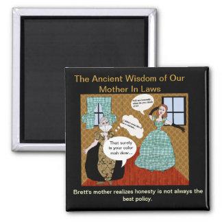 Sabiduría de nuestra madre antigua en leyes imán cuadrado