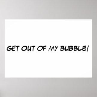 ¡Salga de mi burbuja! Póster