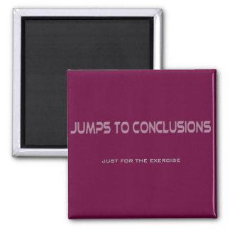 Saltos a las conclusiones imán cuadrado