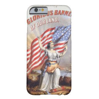 ¡Saludo! Bandera gloriosa de nuestra tierra Funda Barely There iPhone 6