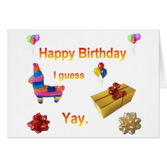 Saludo sarcástico del cumpleaños tarjeta de felicitación