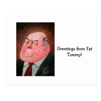 ¡Saludos de Tommy gordo! Postal
