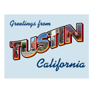 Saludos de Tustin, California Postal