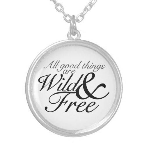 Salvaje y libre collares personalizados